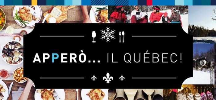 Apperò… Il Québec sbarca a Milano e Roma